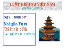 Bài giảng Luật Hình sự Việt Nam: Chương I - ThS. Trần Đức Thìn