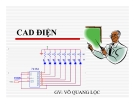 Bài giảng CaD điện - GV. Võ Quang Lộc
