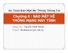 Bài giảng An toàn bảo mật hệ thống thông tin: Chương 6 - GV. Nguyễn Minh Thành