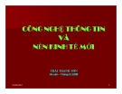 Bài giảng Công nghệ thông tin và nền kinh tế mới - Thái Thanh Sơn
