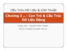 Bài giảng Cấu trúc dữ liệu và giải thuật: Chương 3 - GV. Nguyễn Minh Thành