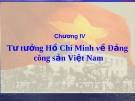 Bài giảng Tư tưởng Hồ Chí Minh: Chương IV - ThS. Nguyễn Thị Bích Thủy
