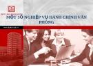 Bài giảng Một số nghiệp vụ hành chính văn phòng - ĐH Duy Tân