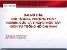 Bài giảng Tư tưởng Hồ Chí Minh: Bài mở đầu - ThS. Nguyễn Thị Bích Thủy