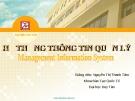 Bài giảng Hệ thống thông tin quản lý: Chương 7 - GV. Nguyễn Thị Thanh Tâm (ĐH Duy Tân)