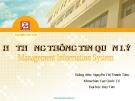 Bài giảng Hệ thống thông tin quản lý: Chương 3 - GV. Nguyễn Thị Thanh Tâm (ĐH Duy Tân)