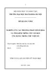 Luận án: Nghiên cứu các phương pháp chỉ số hóa và tìm kiếm thông tin văn bản ứng dụng trong thư viện - Đỗ Quang Vinh