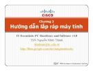 Bài giảng IT Essentials: PC Hardware and Software v4.0: Chương 2 - ThS. Nguyễn Minh Thành