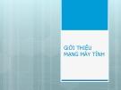 Bài giảng Giới thiệu mạng máy tính - Võ Hà Quang Định