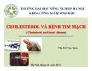 Bài giảng Cholesterol và bệnh tim mạch - ThS. Đỗ Văn Tuân