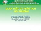 Bài giảng Quan trắc và phân tích môi trường - Phạm Đình Tuấn