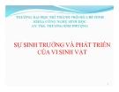 Bài giảng Sự sinh trưởng và phát triển của vi sinh vật - GV.ThS. Lê Kim Phượng