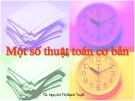 Bài giảng Một số thuật toán cơ bản - TS. Nguyễn Thị Bạch Tuyết
