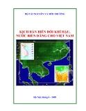 Kịch bản biến đổi của khí hậu: Nước biển dâng cho Việt Nam - TS. Phạm Khôi Nguyên