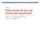 Bài giảng Mã nguồn mở: Chương 1 - ThS. Nguyễn Minh Thành