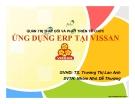 Thuyết trình quản trị thay đổi và phát triển tổ chức: Ứng dụng ERP tại Vissan