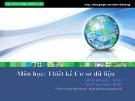 Bài giảng Thiết kế cơ sở dữ liệu: Chương 3 - GV. Dương Khai Phong