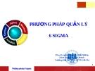 Thuyết trình: Phương pháp quản lý 6 sigma