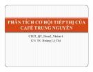 Thuyết trình: Phân tích cơ hội tiếp thị của café Trung Nguyên