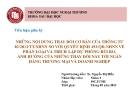 Thuyết trình: Những nội dung thay đổi cơ bản của thông tư 02/2013/TT- NHNN so với quyết định 493/QĐ-NHNN về phân loại và trích lập dự phòng rủi ro, ảnh hưởng của những thay đổi này tới ngân hàng thương mại và doanh nghiệp