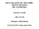 Bài giảng Dịch vụ chăm sóc sức khỏe trong nhi khoa - BS. Trương Ngọc Phước