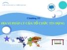 Bài giảng Luật Ngân hàng & Chứng khoán: Chương 3 - Nguyễn Từ Nhu