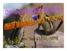 Bài giảng Kinh tế tài nguyên - môi trường: Chương I  - ThS. Lê Thị Hường