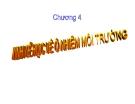 Bài giảng Kinh tế tài nguyên - môi trường: Chương IV  - ThS. Lê Thị Hường