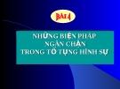 Bài giảng Luật Tố tụng Hình sự: Bài 4 - ThS. Võ Thị Kim Oanh