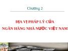 Bài giảng Luật Ngân hàng & Chứng khoán: Chương 2 - Nguyễn Từ Nhu