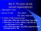 Bài giảng Nhập môn Xã hội học: Bài 5 - Nguyễn Xuân Nghĩa