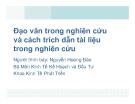 Bài giảng Đạo văn trong nghiên cứu và cách trích dẫn tài liệu trong nghiên cứu - Nguyễn Hoàng Bảo