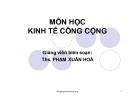 Bài giảng môn học Kinh tế công cộng - ThS. Phạm Xuân Hòa