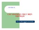Bài giảng Luật hình sự - Chương 9: Các giai đoạn thực hiện tội phạm