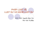 Bài giảng Pháp luật về luật sư và nghề luật sư - ThS. Nguyễn Hữu Ước