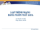 Bài giảng Lập trình mạng bằng ngôn ngữ java: Chương 4 - Dương Khai Phong