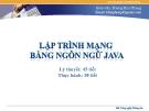 Bài giảng Lập trình mạng bằng ngôn ngữ java: Chương 3 - Dương Khai Phong
