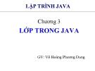 Bài giảng Lập trình Java cơ bản: Chương 3 - GV. Võ Hoàng Phương Dung