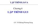Bài giảng Lập trình Java cơ bản: Chương 6 - GV. Võ Hoàng Phương Dung