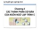 Bài giảng Lý thuyết ngôn ngữ lập trình: Chương 4 - CĐ CNTT Hữu nghị Việt Hàn