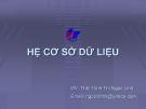 Bài giảng Hệ cơ sở dữ liệu: Chương 1 - ThS. Trịnh Thị Ngọc Linh