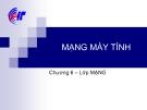 Bài giảng Mạng máy tính: Chương 6 - CĐ CNTT Hữu nghị Việt Hàn