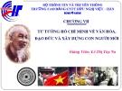 Bài giảng Tư tưởng Hồ Chí Minh: Chương 7 - CĐ CNTT Hữu nghị Việt Hàn