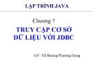 Bài giảng Lập trình Java cơ bản: Chương 7 - GV. Võ Hoàng Phương Dung