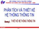 Bài giảng Phân tích & thiết kế hệ thống thông tin: Chương 5 - CĐ CNTT Hữu nghị Việt Hàn