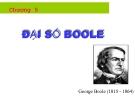 Bài giảng Toán rời rạc - Chương 5: Đại số Boole