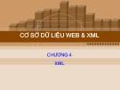 Bài giảng Cơ sở dữ liệu Web và XML: Chương 4 - GV. Hồ Văn Phi