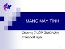 Bài giảng Mạng máy tính: Chương 7 - CĐ CNTT Hữu nghị Việt Hàn
