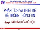 Bài giảng Phân tích & thiết kế hệ thống thông tin: Chương 4 - CĐ CNTT Hữu nghị Việt Hàn
