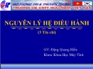 Bài giảng Nguyên lý hệ điều hành: Chương 1 - GV. Đặng Quang Hiển